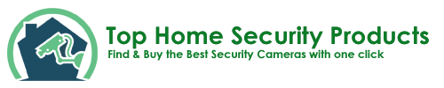 Top Home Security Products